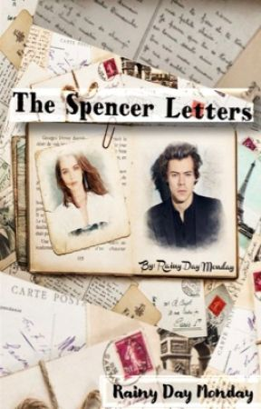 The Spencer Letters by RainyDayMonday