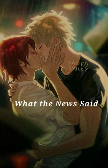 What the News Said. (Kirishima x Bakugou)