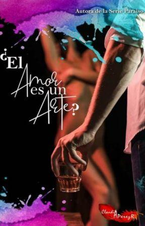 ¿El Amor es un Arte? by ClaudiaAPerezR