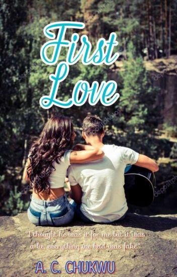 First Love |  ✔ |