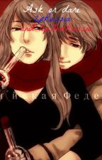 Ask or Dare 2pRussia by 2pRussia