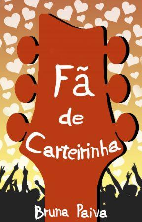 Fã de Carteirinha by Bruna-Paiva