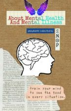 About Mental Health and Mental Illnesses by iKMA-EPrint