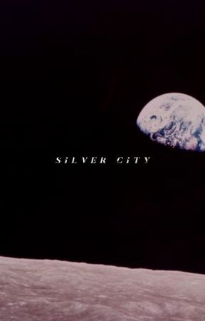 SILVER CITY + svt! by eeshatrbl