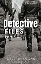 DETECTIVE FILES FAN FIC (TAGLISH) by CyberDragonn