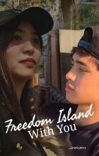 Freedom Island With You by shonipanro