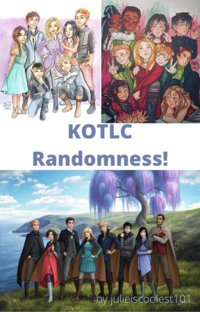 KOTLC Randomness! by kyoloml