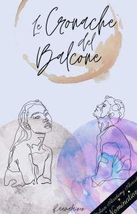 Le Cronache del Balcone ✔️ cover