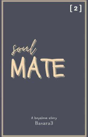 SOULMATE - [ boyslove ] by Basara3