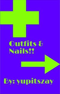 Outfits & Nails cover