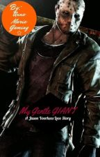 My Gentle Giant, Jason Voorhees love story by AnneMarieGaming