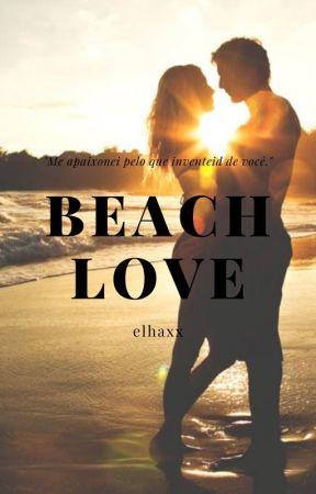 Beach Love - Amor de Praia by xxggiirl