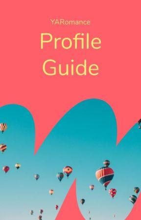 Profile Guide by YARomance