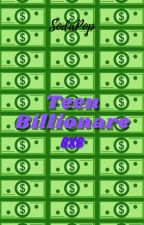 Teen Billionaire (BxB) [Discontinued] by Loolol12345