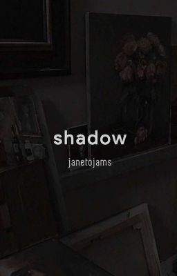 chiến bác ✧ shadow