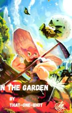 In The Garden( Milo x reader) by _That-One-Idiot_