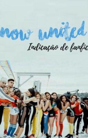 Indicação de Fanfics Now United by sabinatacos