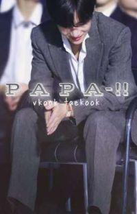 PAPA-!! taekook cover