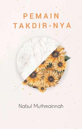 Pemain Takdir-Nya by NafsulMtnh