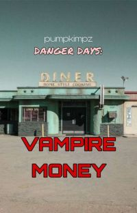 Danger Days : Vampire Money [MCR//Kobra Kid] cover