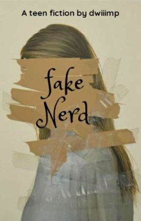 Fake Nerd [On Going] by dwiiimp