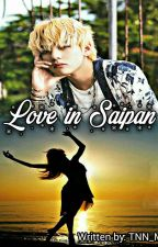 [ONGOING] Love in Saipan |KTH| by tnn_mj