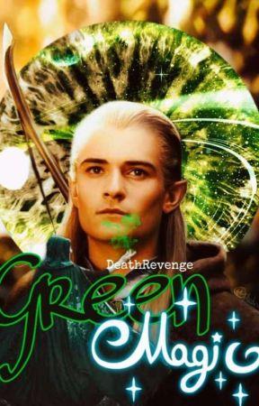 Green Magic (Legolas x Reader) by DeathRevenge