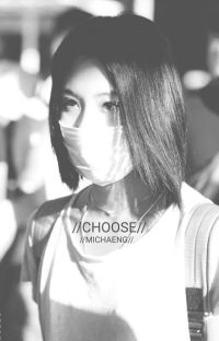 //CHOOSE// MICHAENG - stopped publishing new chaps cover
