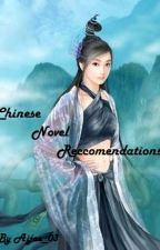 Chinese  Novel Recommendations by Aijae_03