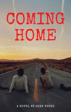 Coming Home [Completed] by ewwwdavid