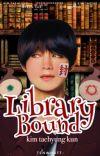 LIBRARY BOUND KIM TAEHYUNG KUN cover