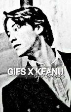 KEANU REEVES X READER  by 90sbanks
