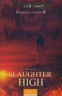 Slaughter High | Published under LIB cover