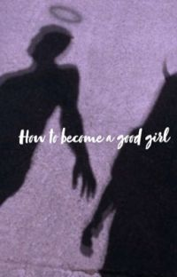How to become a good girl cover
