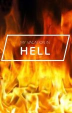 My Vacation In Hell by Juju_Fish