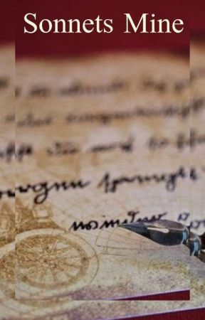 Sonnets Mine by Rachel_MercuryHolmes