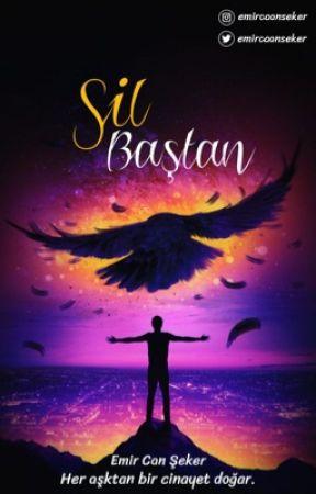 SİL BAŞTAN  by emircanxq