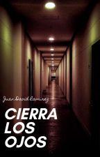 Cierra Los Ojos by Juan_Draw_D