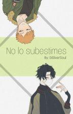No lo subestimes ~ SakuAtsu/AtsuHina  by DiSilverSoul