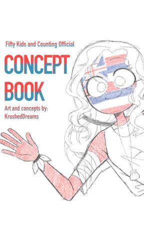 Fifty Kids and Counting |Official Concepts| by KrushedDreams