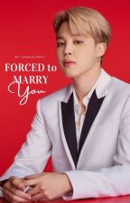 """Forced to marry you""- Jimin ff ✔️ by ilegalalien17"