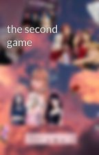 the second game by mary-ponte