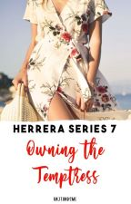 Herrera Series 7: Owning the Temptress by KNJTHNDSME