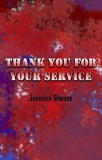 Thank You For Your Service by JasmineShouse