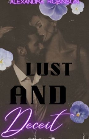 Lust And Deceit by xosandyxo