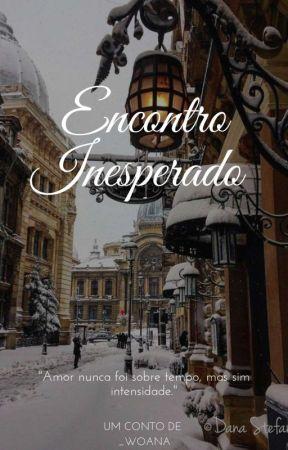 Encontro Inesperado  by _woana