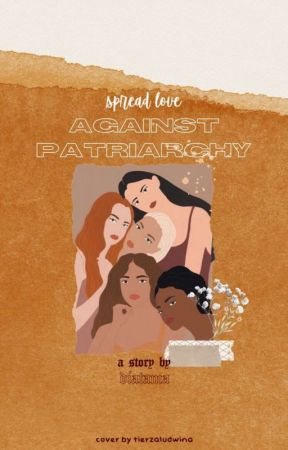 Spread Love, Against Patriarchy by diatama