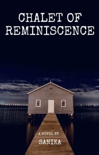 Chalet Of Reminiscence cover