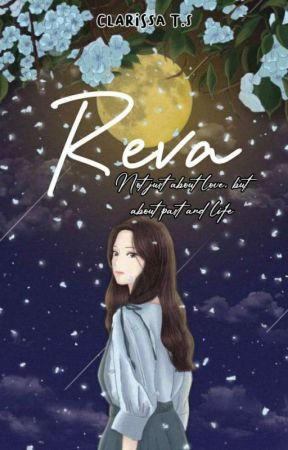 REVA ( TERBIT    Completed ✔ ) by clarissats2005