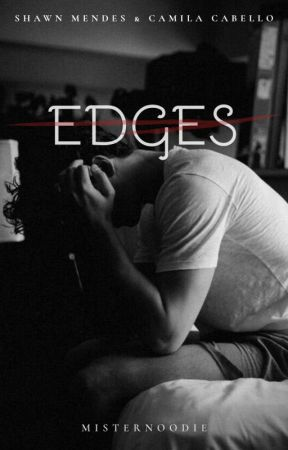 Edges || Shawn Mendes & Camila Cabello by MisterNoodie